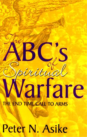 The ABC's of Spiritual Warfare