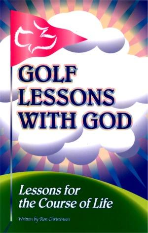 Golf Lessons With God