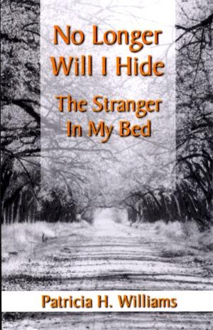 No Longer Will I hide the Stranger in My Bed